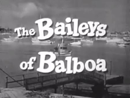 The Baileys Of Balboa